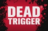 Piracy forced Dead Trigger Android to go free instead of 79p