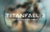 Titanfall 2 teaser trailer published by Respawn Entertainment