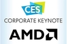 AMD CES keynote will be used to announce next gen products