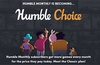 Humble's monthly subscription to become 3-tier 'Humble Choice'