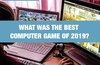 QOTW: What was the best computer game of 2019?