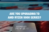 QOTW: Are you upgrading to AMD Ryzen 5000 Series?