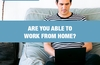 QOTW: Are you able to work from home?