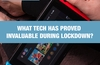 QOTW: What tech has proved invaluable during lockdown?