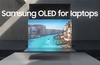 Samsung preparing wide range of OLED laptop displays