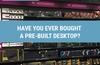 QOTW: Have you ever bought a pre-built desktop?