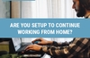 QOTW: Are you setup to continue working from home?