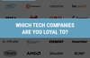 QOTW: Which tech companies are you loyal to?